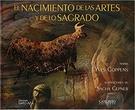 NACIMIENTO DE LAS ARTES Y LO SAGRADO EL