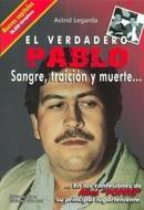 VERDADERO PABLO: SANGRE, TRAICION Y MUERTE, EL