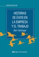 HISTORIAS DE EXITO EN LA EMPRESA Y EL TRABAJO (COEDICION)