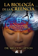 BIOLOGIA DE LA CREENCIA LA (COEDICION)