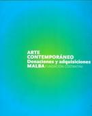 ARTE CONTEMPORANEO - Donaciones y adquisiciones --