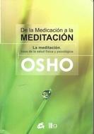 ** DE LA MEDICACION A LA MEDITACION (COEDICION)