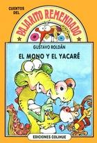 MONO Y EL YACARE, EL