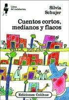 CUENTOS CORTOS, MEDIANOS Y FLACOS