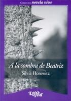 A LA SOMBRA DE BEATRIZ