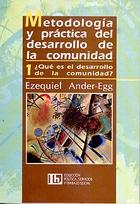 METODOLOGIA Y PRACTICA DEL DESARROLLO DE LA COMUNIDAD