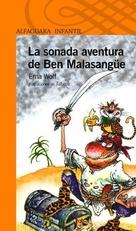 SONADA AVENTURA DE BEN MALASANGUE. LA