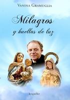 MILAGROS Y HUELLAS DE LUZ