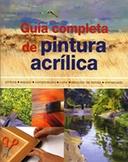 Tapa del libro GUÍA COMPLETA DE PINTURA ACRÍLICA