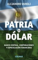 Patria o dólar