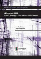 Adolescencia: Clínica Psicológica y psicoanalítica institucional