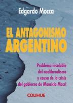 El antagonismo argentino