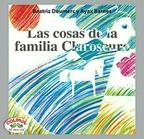 Las cosas de la familia Claroscuro (Rústica)