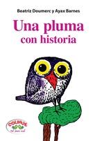 Una pluma con historia