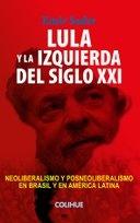 Lula y la izquierda del siglo XXI