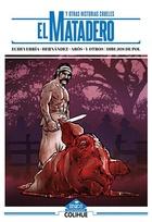 El matadero y otras historias crueles