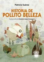 Historia de Pollito Belleza