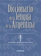 Diccionario (C) de la lengua de la Argentina (Edic. cartoné)