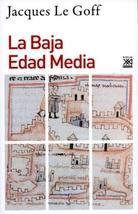 Tapa del libro LA BAJA EDAD MEDIA