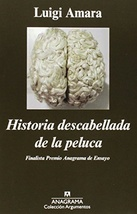 Tapa del libro HISTORIA DESCABELLADA DE LA PELUCA