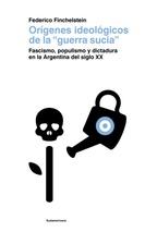 Tapa del libro ORIGENES IDEOLOGICOS DE LA GUERRA SUCIA