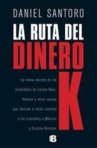 Tapa del libro LA RUTA DEL DINERO K