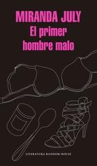 PRIMER HOMBRE MALO, EL