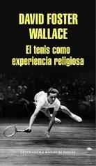 TENIS COMO EXPERIENCIA RELIGIOSA, EL