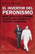 Tapa del libro EL INVENTOR DEL PERONISMO