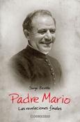 Tapa del libro PADRE MARIO. REVELACIONES FINALES