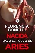 Tapa del libro NACIDA BAJO EL FUEGO DE ARIES