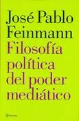 Tapa del libro FILOSOFIA POLITICA DEL PODER MEDIATICO