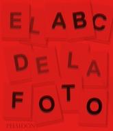 El ABC de la fotografía (Nueva edición)