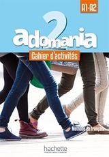 Adomania 2 Cahier d'activités + CD