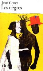 """Les negres / pour jouer les negres (""""clownerie"""")"""