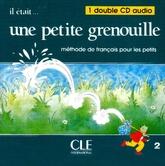 Il etait une petite grenouille 2 - Audio classe CDx2