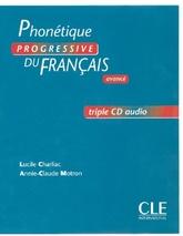Phonétique progressive du français Avancé - 3 CD audio