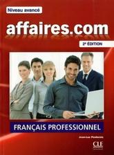 Affaires.Com Niveau Avance 2ed - Livre de l'Eleve