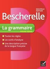 Bescherelle: Grammaire Pour Tous