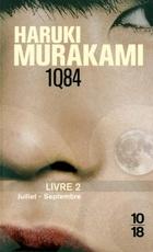 1Q84 Livre 2: Juillet - Septembre