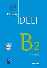 Reussir Le Delf B2 +CD