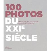 100 PHOTOS DU XXIE SIECLE