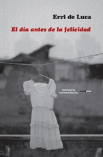 DÍA ANTES DE LA FELICIDAD, EL