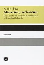Alienación y aceleración