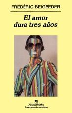 EL AMOR DURA TRES AÑOS                                            (2 ed)