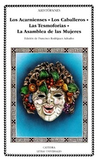 Acarnienses / Los caballeros / Las tesmoforias / La asamblea de las mujeres