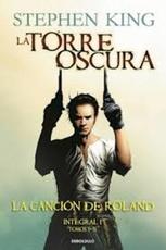 TORRE OSCURA. LA CANCION DE ROLAND (I)