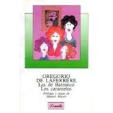 534-LAFERRERE:LAS DE BARRANCO/LOS CARAMELOS
