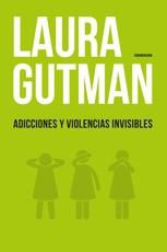 Adicciones y Violencias Invisibles