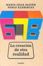 678 La creación de otra realidad